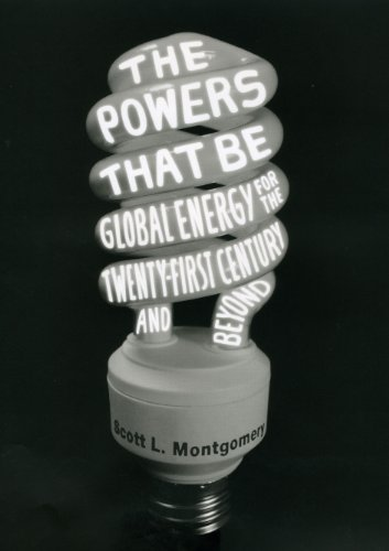 9780226535005: The Powers That Be: Global Energy for the Twenty-first Century and Beyond