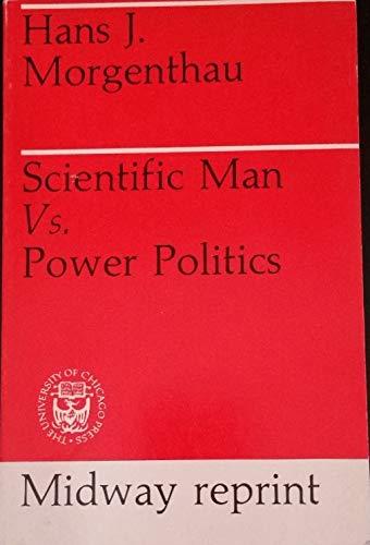 9780226538266: Scientific Man Versus Power Politics