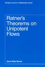 9780226539836: Ratner's Theorems on Unipotent Flows (Chicago Lectures in Mathematics)