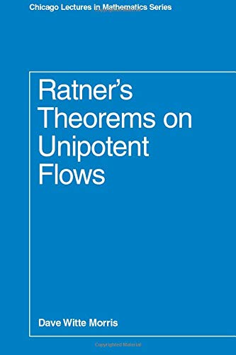 9780226539843: Ratner's Theorems on Unipotent Flows (Chicago Lectures in Mathematics)