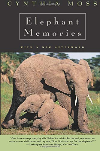 9780226542379: Elephant Memories: Thirteen Years in the Life of an Elephant Family