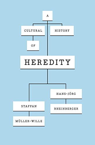 9780226545721: A Cultural History of Heredity