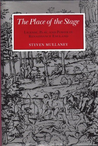 9780226547602: The Place of the Stage: License, Play, and Power in Renaissance England