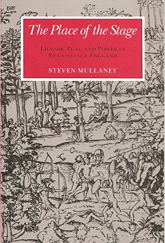 9780226547619: The Place of the Stage: License, Play, and Power in Renaissance England
