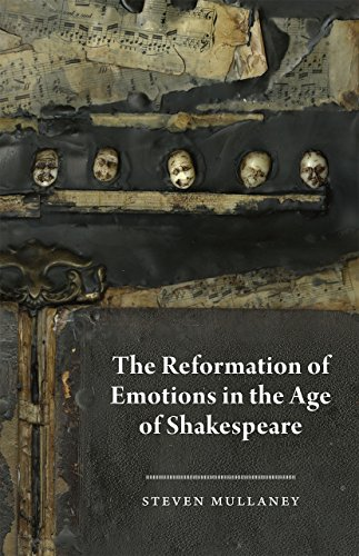 9780226547633: The Reformation of Emotions in the Age of Shakespeare