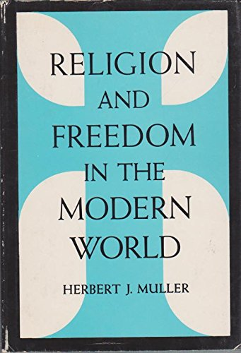 9780226548142: Religion and Freedom in the Modern World (Weil Institute Lectures)