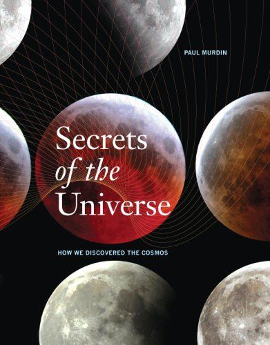 9780226551432: Secrets of the Universe: How We Discovered the Cosmos