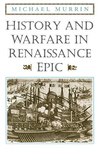 9780226554051: History and Warfare in Renaissance Epic