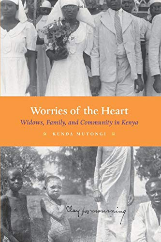 9780226554204: Worries of the Heart: Widows, Family, and Community in Kenya