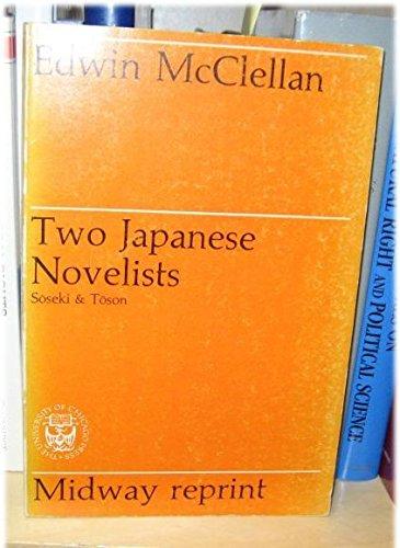 Two Japanese Novelists: Soseki & Toson: McClellan, Edwin
