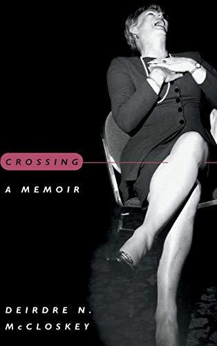 9780226556680: Crossing: A Memoir