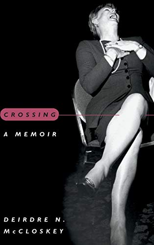 Crossing: A Memoir (0226556689) by Deirdre N. McCloskey