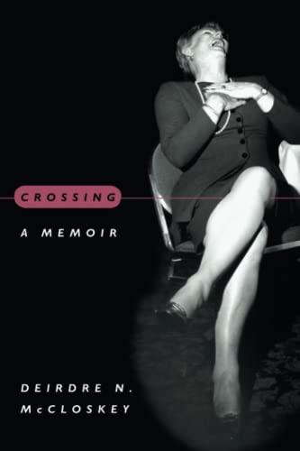 9780226556697: Crossing: A Memoir