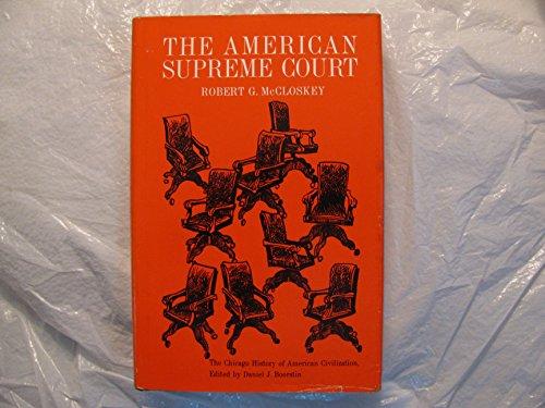 9780226556734: The American Supreme Court