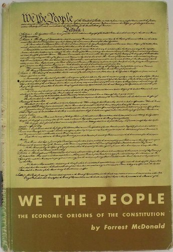 9780226557205: We, the People: The Economic Origins of the Constitution