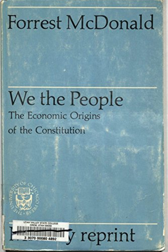 9780226557212: We, the People: The Economic Origins of the Constitution (Phoenix Books)