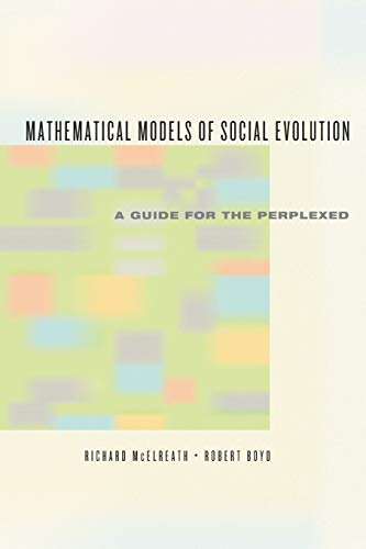 9780226558271: Mathematical Models of Social Evolution: A Guide for the Perplexed