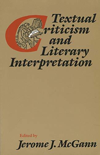 9780226558431: Textual Criticism and Literary Interpretation