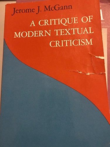 A Critique of Modern Textual Criticism: McGann, Jerome J.