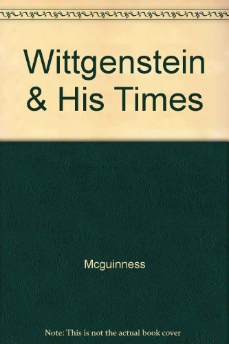 9780226558813: Wittgenstein and His Times