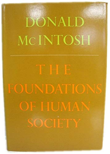 Foundations of Human Society: Donald McIntosh