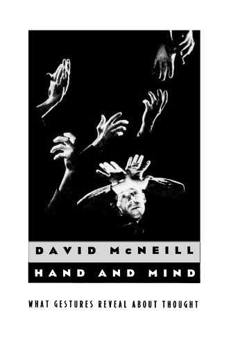 9780226561349: Hand and Mind: What Gestures Reveal about Thought