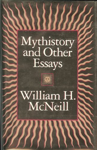 MYTHISTORY AND OTHER ESSAYS [HARDBACK]