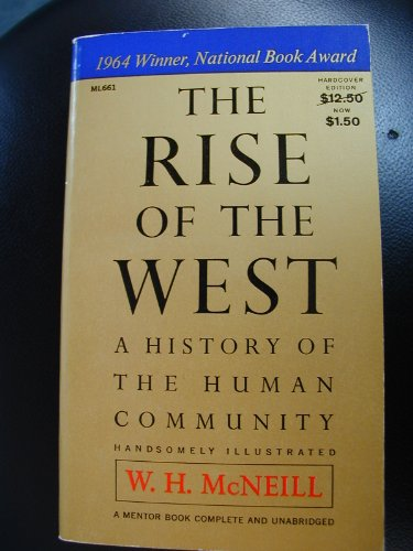 The Rise of the West : A History of the Human Community