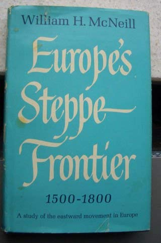 9780226561516: Europe's Steppe Frontier, 1500-1800