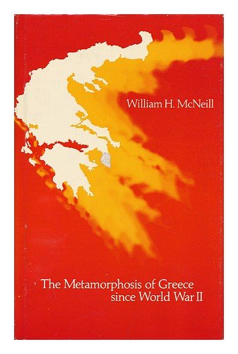 9780226561561: The Metamorphosis of Greece Since World War II