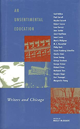 An unsentimental education : writers and Chicago.: McQuade, Molly