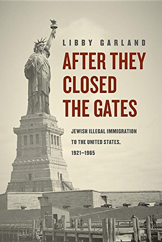 9780226565224: After They Closed the Gates: Jewish Illegal Immigration to the United States, 1921-1965