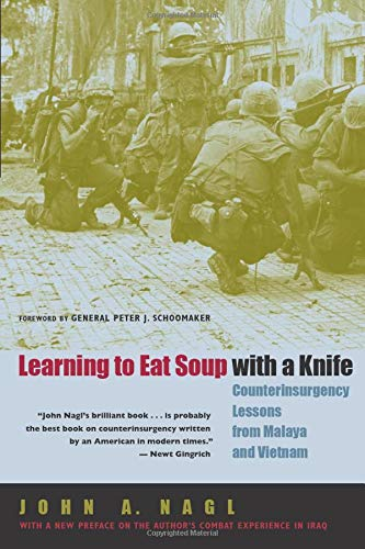 Learning to Eat Soup with a Knife.: NAGL, JOHN A.