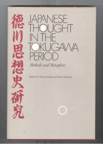 9780226568010: Japanese Thought in the Tokugawa Period, 1600-1868: Methods and Metaphors