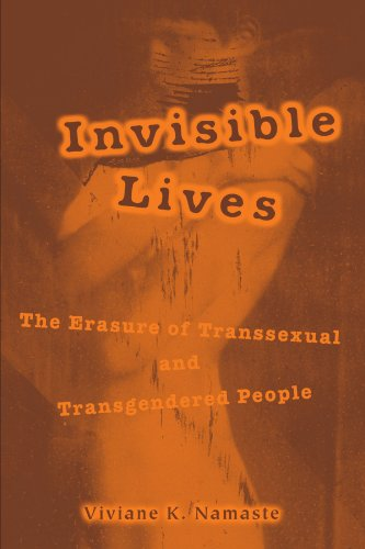 9780226568102: Invisible Lives: The Erasure of Transsexual and Transgendered People