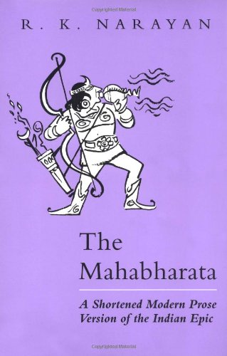 9780226568225: The Mahabharata: A Shortened Modern Prose Version of the Indian Epic