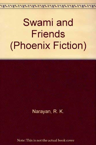 9780226568294: Swami and Friends (Phoenix Fiction)
