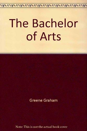 9780226568324: The Bachelor of Arts