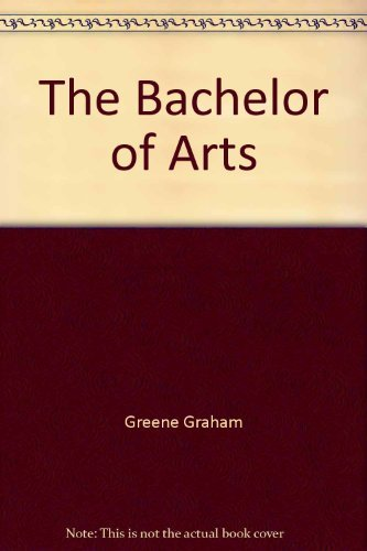 9780226568324: The Bachelor of Arts