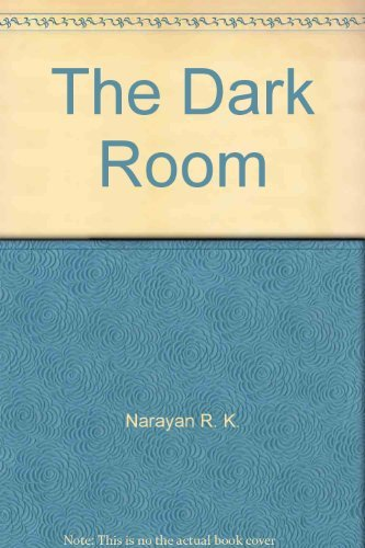 9780226568362: The Dark Room by Narayan R. K.