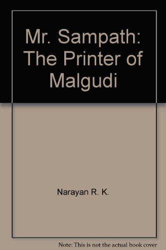 9780226568386: Mr. Sampath: The printer of Malgudi