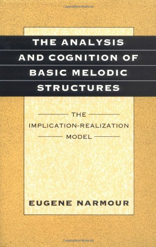 9780226568454: The Analysis and Cognition of Basic Melodic Structures: The Implication-Realization Model
