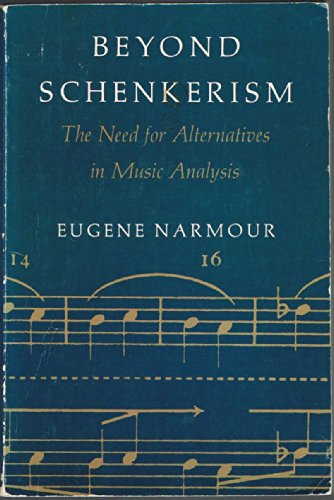 9780226568485: Beyond Schenkerism: The Need for Alternatives in Music Analysis