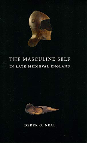 9780226569550: The Masculine Self in Late Medieval England