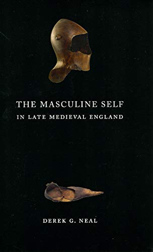 9780226569574: The Masculine Self in Late Medieval England