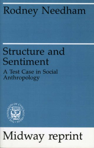 9780226569895: Structure and Sentiment: A Test Case for Social Anthropology