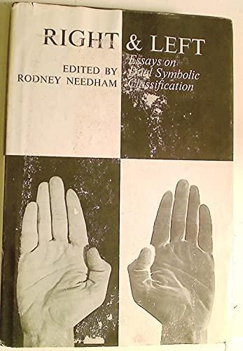 Right and Left; Essays on Dual Symbolic Classification: Needham, Rodney