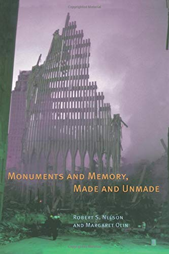 9780226571584: Monuments and Memory, Made and Unmade