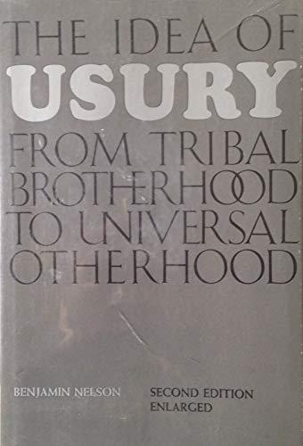 9780226571614: Idea of Usury: From Tribal Brotherhood to Universal Otherhood