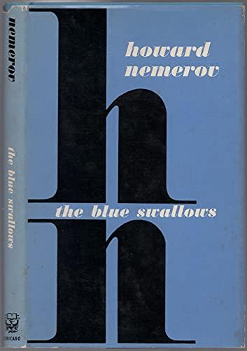 The Blue Swallows: Nemerov, Howard